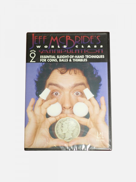 Jeff McBride - World Class Manipulation Vol. 2